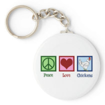 Peace Love Chickens Keychain