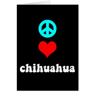 Peace love Chihuahua Greeting Cards