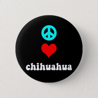 Peace love Chihuahua Pinback Button