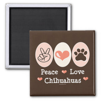 Peace Love Chihuahuas Magnet