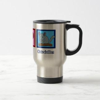 Peace Love Chinchillas Travel Mug