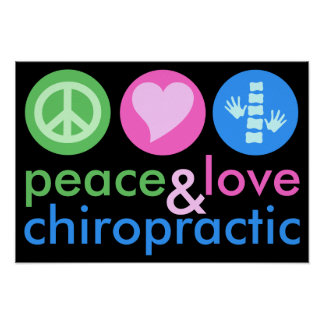 Peace Love & Chiropractic 19x13 Poster