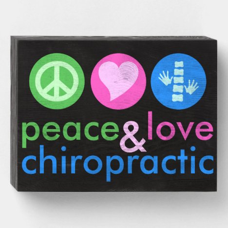 Peace Love & Chiropractic Wooden Box Sign