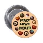 PEACE LOVE CHOCOLATE 2 INCH ROUND BUTTON