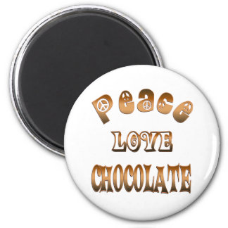PEACE LOVE CHOCOLATE 2 INCH ROUND MAGNET