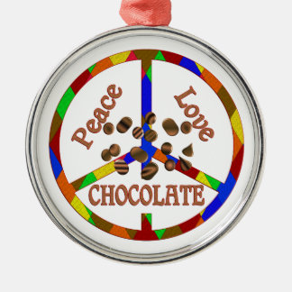 Peace Love Chocolate Metal Ornament