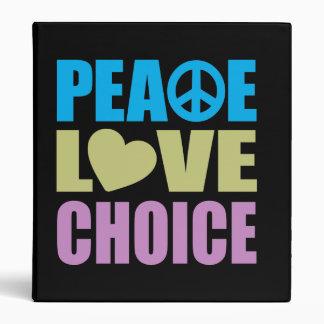 Peace Love Choice 3 Ring Binder