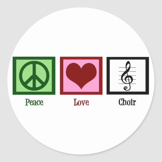 Peace Love Choir Classic Round Sticker