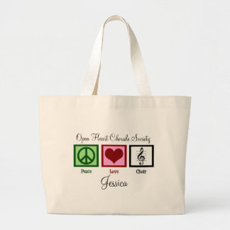 Peace Love Choir Custom Cute Large Tote Bag