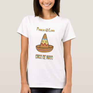 Peace Love Cinco de Mayo T-Shirt