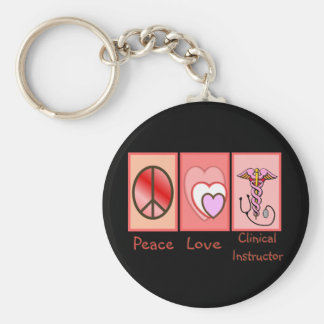 Peace, Love, Clinical Instructor Gifts Basic Round Button Keychain