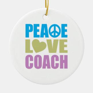 Peace Love Coach Ceramic Ornament