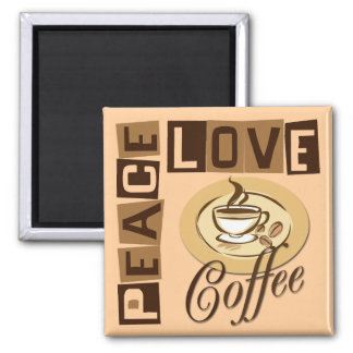 PEACE LOVE COFFEE 2 INCH SQUARE MAGNET