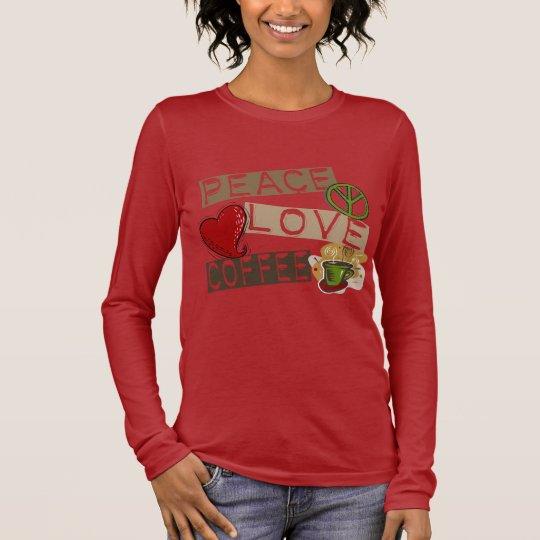 PEACE LOVE COFFEE 2 LONG SLEEVE T-Shirt