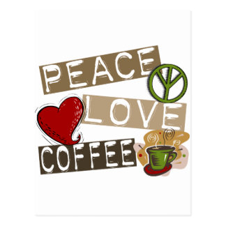 PEACE LOVE COFFEE 2 POSTCARD