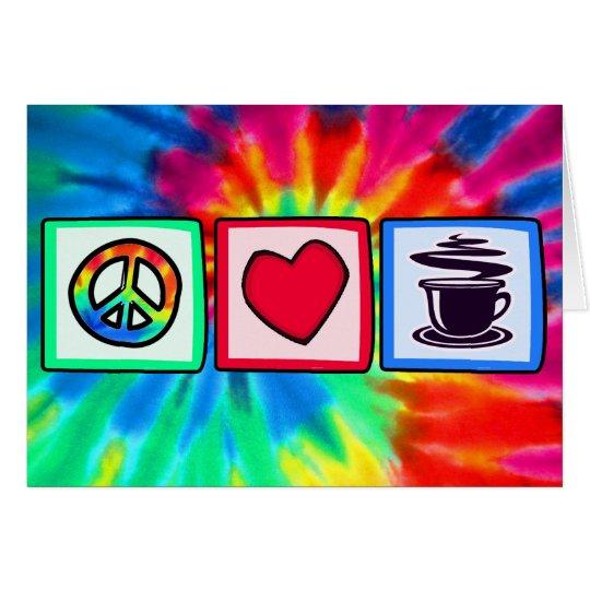 Peace, Love, Coffee Card