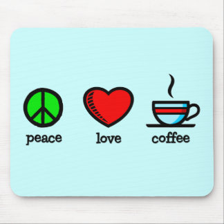 Peace Love Coffee - Mousepad