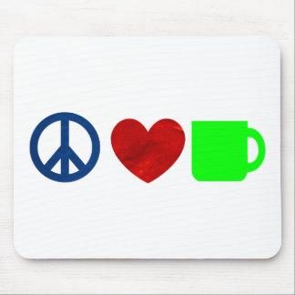 Peace Love Coffee Mousepads