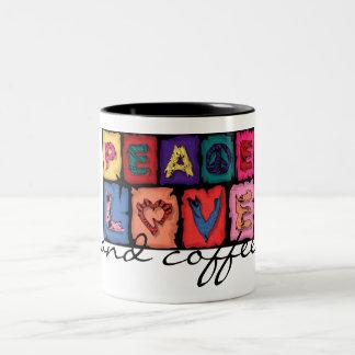 Peace, Love, & Coffee Mug