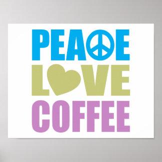 Peace Love Coffee Print