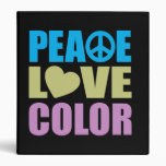 Peace Love Color 3 Ring Binders