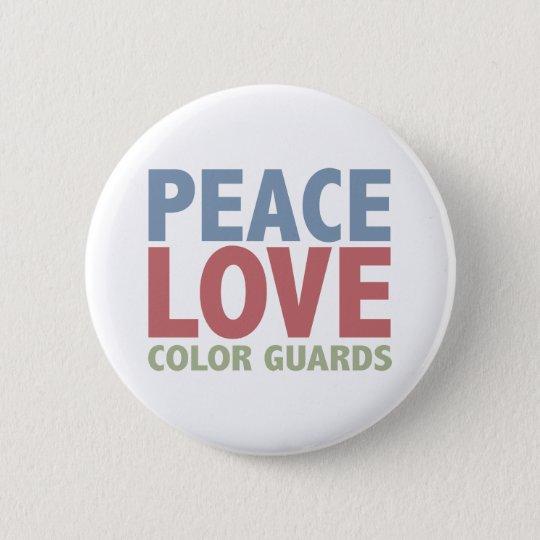 Peace Love Color Guards Pinback Button