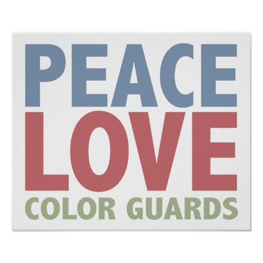 Peace Love Color Guards Posters