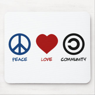 Peace Love Community Mouse Pad