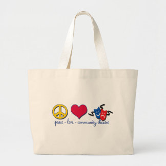 Peace Love Community Theatre Jumbo Tote Bag