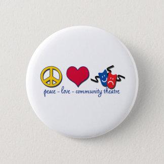 Peace Love Community Theatre Pinback Button