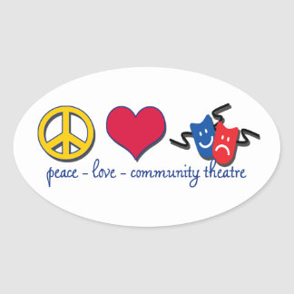 Peace Love Community Theatre Sticker