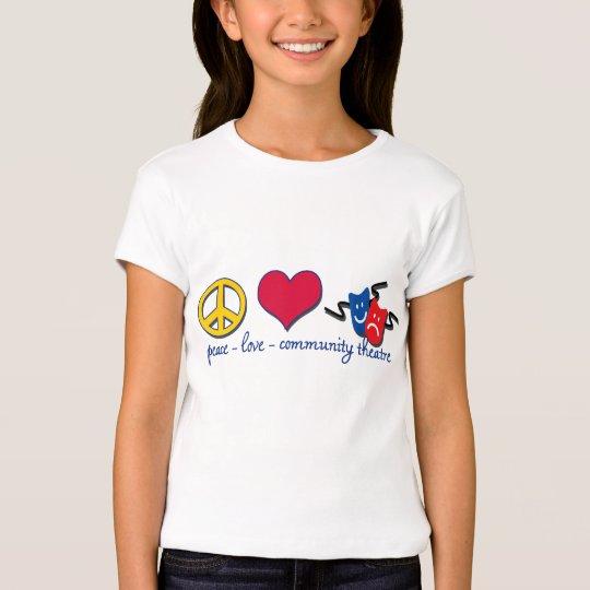 Peace Love Community Theatre T-Shirt