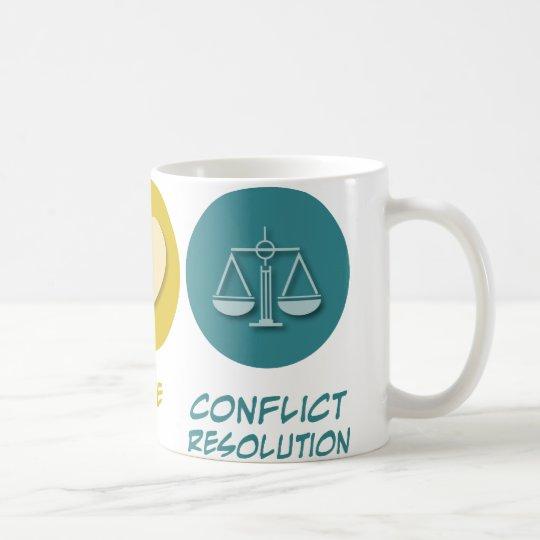 Peace Love Conflict Resolution Coffee Mug