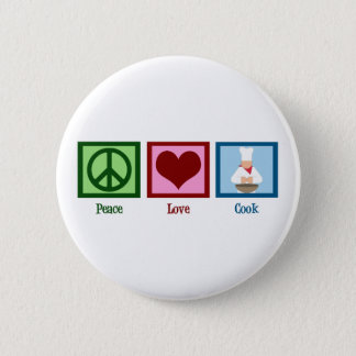 Peace Love Cook Pinback Button