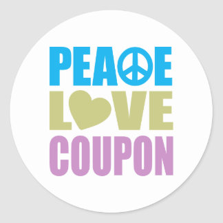 Peace Love Coupon Classic Round Sticker