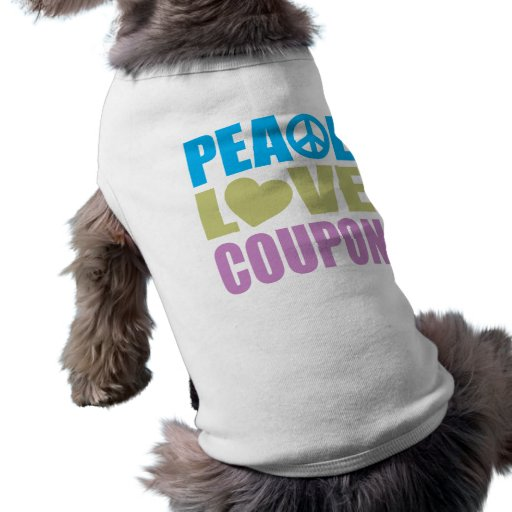 Peace Love Coupon Doggie Tshirt