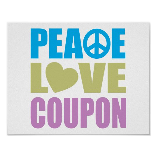 Peace Love Coupon Poster
