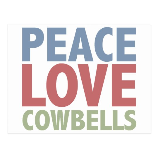 Peace Love Cowbells Postcard