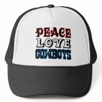Peace Love Cowboys Trucker Hat