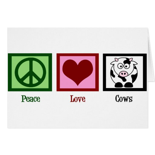 Peace Love Cows Greeting Card