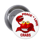 PEACE LOVE CRABS PINBACK BUTTON