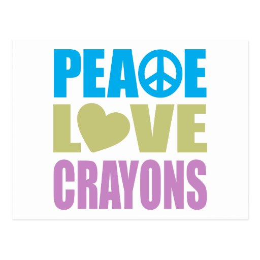 Peace Love Crayons Postcard
