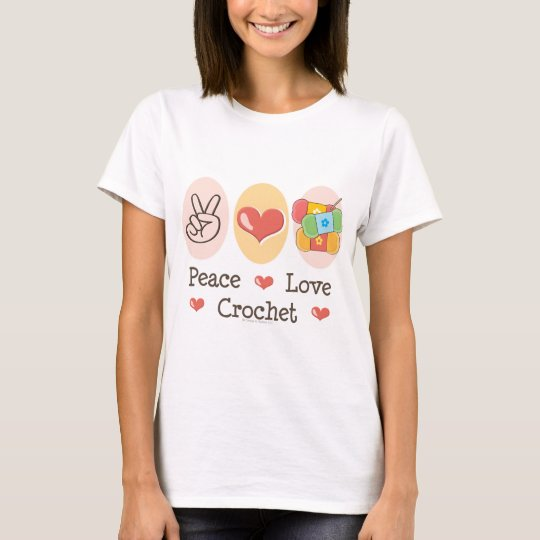 Peace Love Crochet T shirt