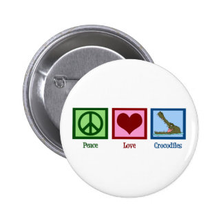 Peace Love Crocodiles Button
