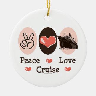 Peace Love Cruise Ornament