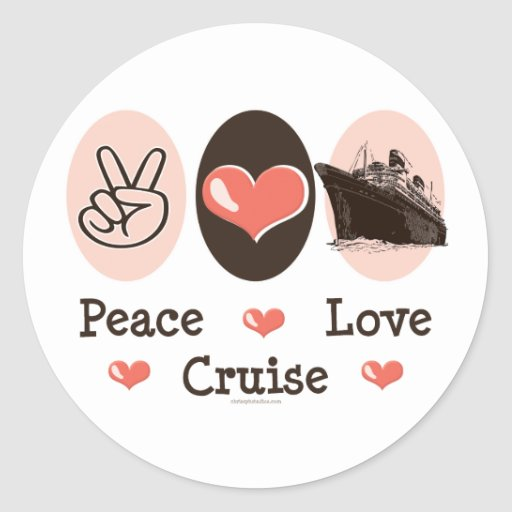 Peace Love Cruise Stickers