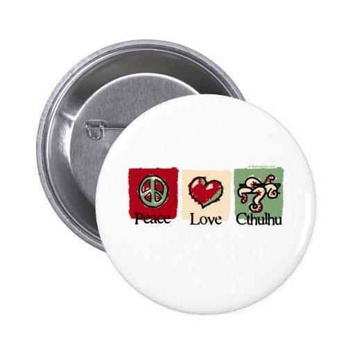 Peace. Love. Cthulhu. Pinback Button