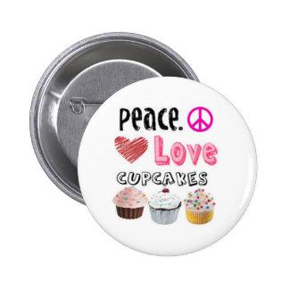 Peace. Love. Cupcakes. Button