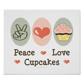 Peace Love Cupcakes Poster