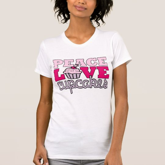 Peace, Love & Cupcakes! T-Shirt
